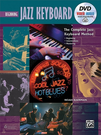The Complete Jazz Keyboard Method: Beginning Jazz Keyboard: DVD Video Audio Online Access