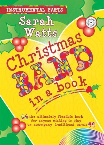 Christmas Band In A Book: Flexible Parts: Instrumental Parts 10 Pack - 1CD (Watts)