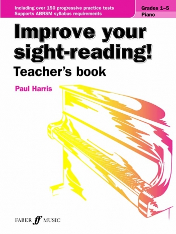 Improve Your Sight-Reading! Teacher's Book: Piano Grades 1-5 (Paul Harris)