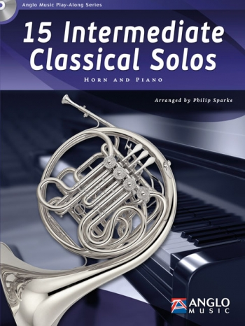 15 Intermediate Classical Solos: Horn And Piano: Book And Cd