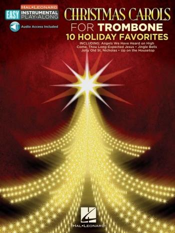 Christmas Carols - Trombone: 10 Holiday Favourites Book & Audio Access