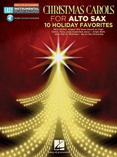 Christmas Carols - Alto Saxophone 10 Holiday Favourites Book & Audio Access