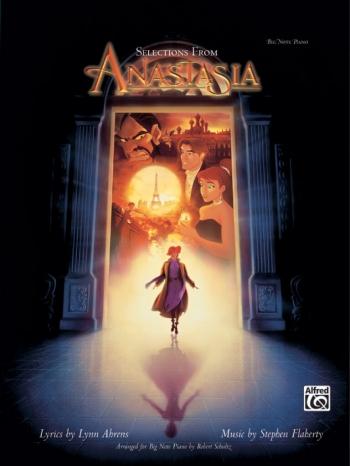 Anastasia: Film Selections: Big Note Piano Edition