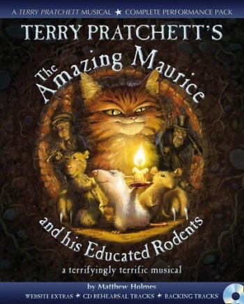 Terry Pratchett's The Amazing Maurice: Musical Book & Cd (Holmes)