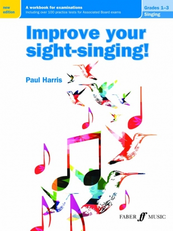Improve Your Sight-singing! Grades 1-3  (New Edition) (Paul Harris)