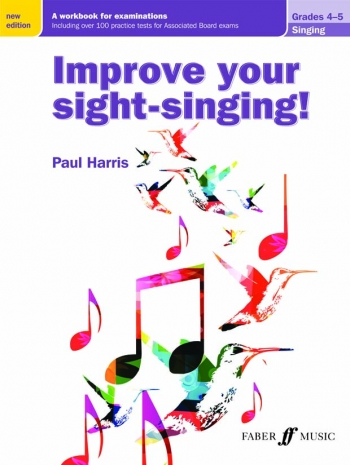 Improve Your Sight-singing! Grades 4-5  (New Edition) (Paul Harris)