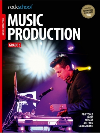 Rockschool Music Production - Grade 5 (2016)