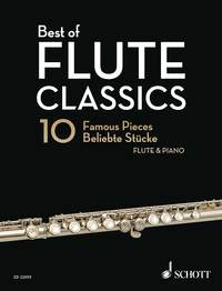 Flute Classics: 10 Famous Pieces For Flute And Piano (Schott)