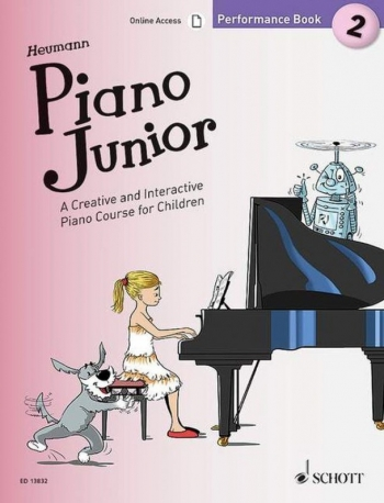 Piano Junior Performance Book 2: Creative And Interactive Piano Course