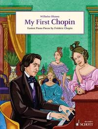 My First Chopin: Easiest Piano Pieces By Chopin (Schott)