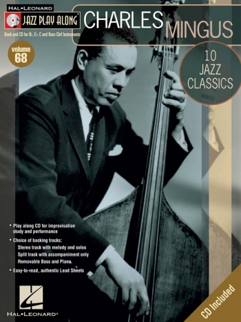 Jazz Play Along Vol.58: CHARLES MINGUS: Bb Or Eb Or C Instruments