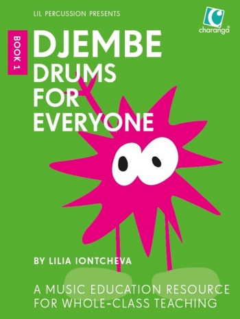 Djembe Drums For Everyone (Book 1)  Lilia Iontcheva