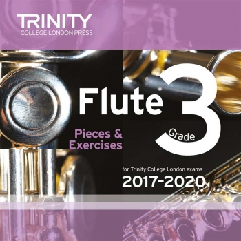 Trinity College London Flute Exam Pieces Grade 3 2017–2020 Cd Only