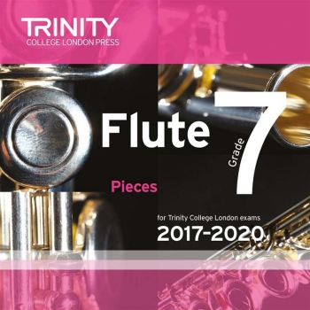 Trinity College London Flute Exam Pieces Grade 7 2017–2020 Cd Only