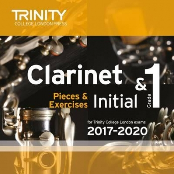 Trinity College London  Clarinet Exam Pieces Initial & Grade 1 2017–2020 CD Only