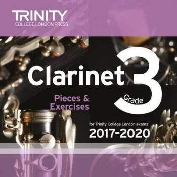Trinity College London Clarinet Exam Pieces Grade 3 2017–2020 CD Only