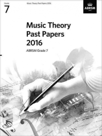 ABRSM Music Theory Past Papers 2016, Grade 7