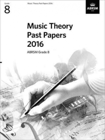 ABRSM Music Theory Past Papers 2016, Grade 8