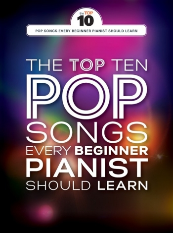 The Top Ten Pop Songs Every Beginner Pianist Should Learn