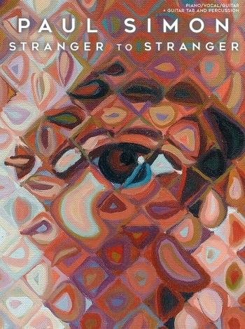 Paul Simon: Stranger To Stranger: Piano Vocal Guitar