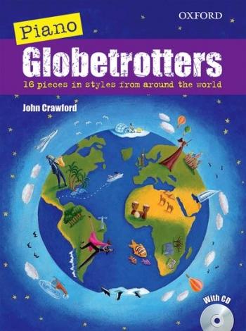 Piano Globetrotters Book+ CD (John Crawford) (OUP)