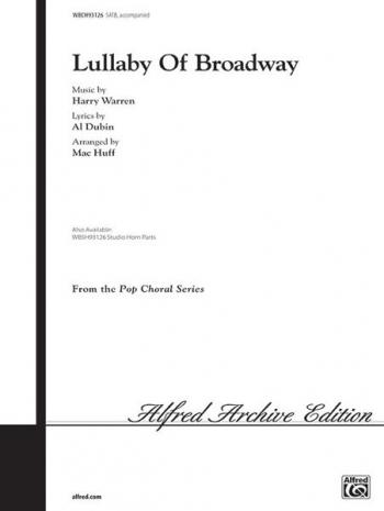 Lullaby Of Broadway: Vocal SATB (Warren Arr Huff)