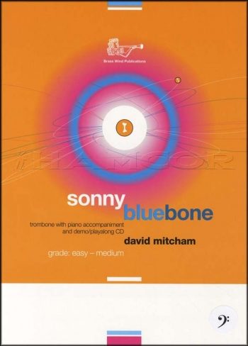 Sonny Bluebone Treble Clef Trombone - Book And CD (Mitcham)