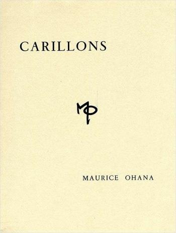 Carillons Pour Les Heures Du Jour Et De La Nuit: Piano (Billaudot)