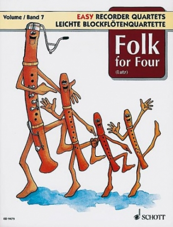 Folk For Four: Performance Score: 4 Recorders (SATB) (Schott)