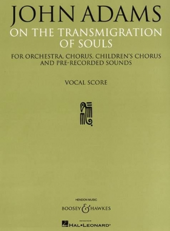 On The Transmigration Of Souls: Vocal/piano Score