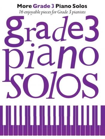 More Grade 3 Piano Solos: 16 Enjoyable Pieces