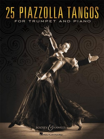 25 Piazzolla Tangos: Trumpet & Piano (Boosey & Hawkes)