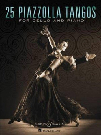 25 Piazzolla Tangos: Cello & Piano (Boosey & Hawkes)