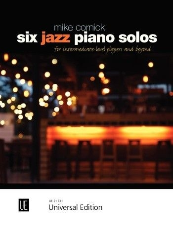 Six Jazz Piano Solos: Piano Miniatures For Intermediate-level Players And Beyond (Cornick)