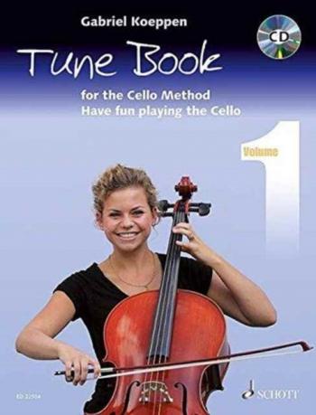 Cello Method: Tune Book 1: Have Fun Playing The Cello (Koeppen)