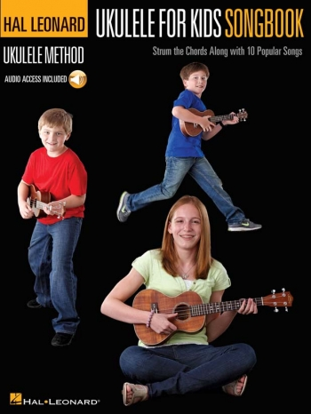 Hal Leonard Ukulele Method: Ukulele For Kids Songbook (Book/Online Audio)