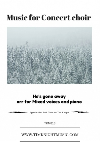 He's Gone Away: Satb: Vocal And Piano