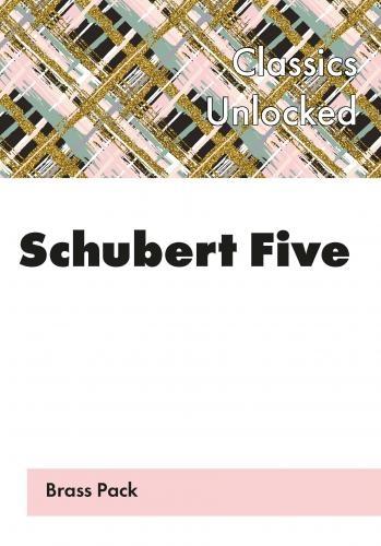 Schubert Five, It''s Alive! Flexible Brass Ensemble Brass Pack
