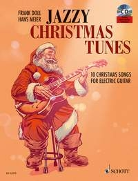 Jazzy Christmas Tunes: 10 Christmas Songs For Electric Guitar : Book & CD