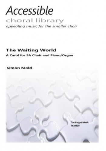 The Waiting World: Vocal: SA Choir (Tim Knight)
