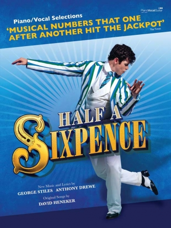Half A Sixpence: Piano/Vocal Selections: Brand New Stage Version