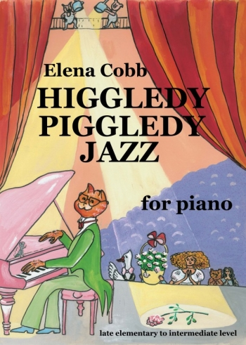Higgley Piggledy Jazz For Piano (Cobb, Elena)