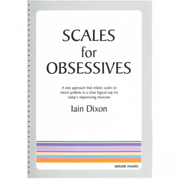 Scales For Obsessives By Iain Dixon