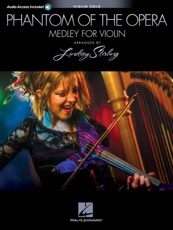Phantom Of The Opera Medley For Violin Solo - As Performed By Lindsey Sterling (Book/Onlin