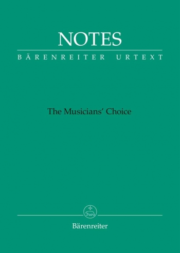 Manuscript: Notes: The Musicians Choice (Small Green) (Barenreiter)