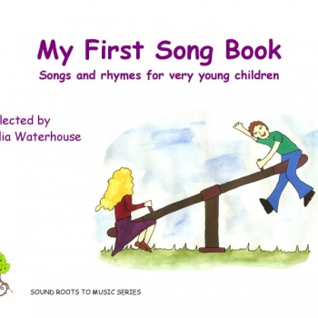 My First Songbook;Songs & Rhymes For Very Young Children (WaterHouse