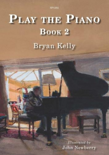 Play The Piano Book 2: (B Kelly)