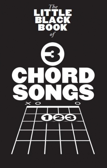Little Black Songbook: 3 Chord Songs: Lyrics & Chords