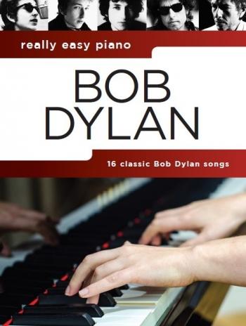 Really Easy Piano: Bob Dylan
