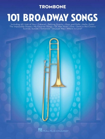 101 Broadway Songs: Trombone Solo
